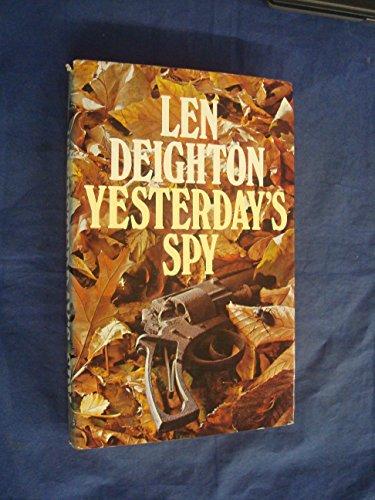 Yesterday's Spy By Len Deighton