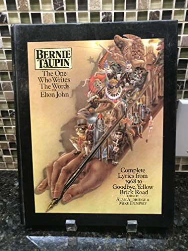 One Who Writes the Words for Elton John By Bernie Taupin