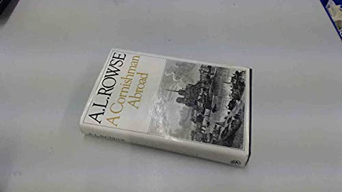 A Cornishman Abroad By Dr. Alfred Lestie Rowe