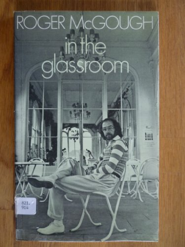 In the Glassroom By Roger McGough