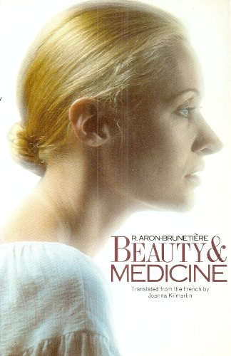 Beauty and Medicine By R.Aron- Brunetiere