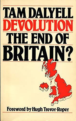 Devolution By Tam Dalyell