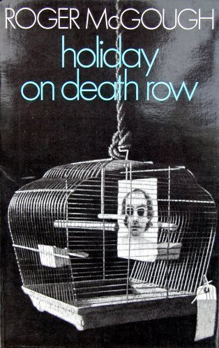 Holiday on Death Row By Roger McGough