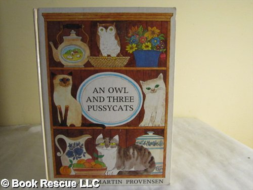 An Owl and Three Pussycats By Alice Provensen