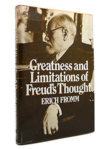 Greatness and Limitations of Freud's Thought by Erich Fromm