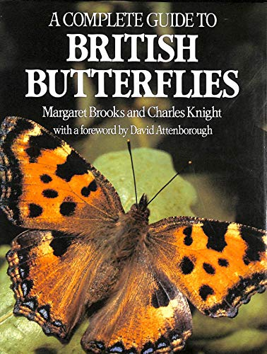 A Complete Guide to British Butterflies By Margaret M. Brooks
