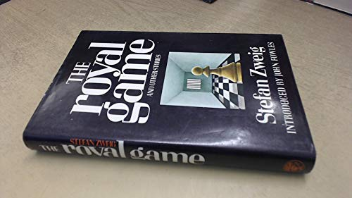The Royal Game By Stefan Zweig