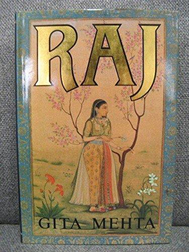 Raj By Gita Mehta