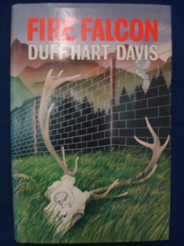 Fire Falcon By Duff Hart-Davis