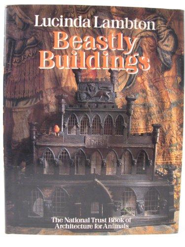 Beastly Buildings By Lucinda Lambton