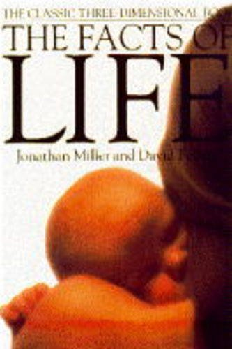 The Facts of Life By Jonathan Miller