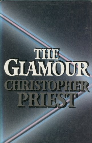 The Glamour By Christopher Priest
