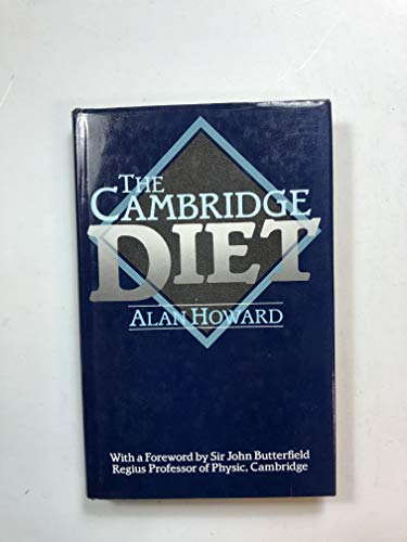 The Cambridge Diet By Alan N. Howard