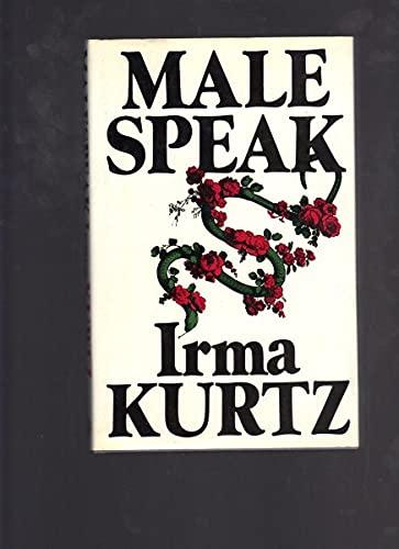 Malespeak By Irma Kurtz