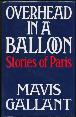 Overhead in a Balloon By Mavis Gallant