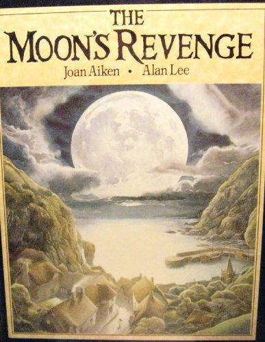 The Moon's Revenge By Joan Aiken