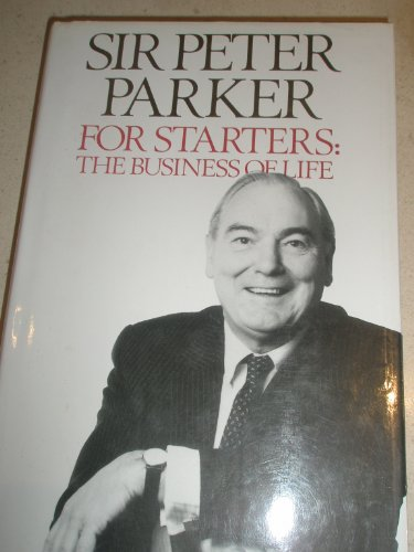 For Starters By Sir Peter Parker