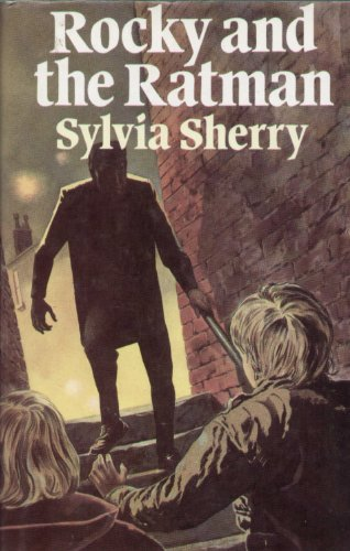 Rocky and the Ratman By Sylvia Sherry