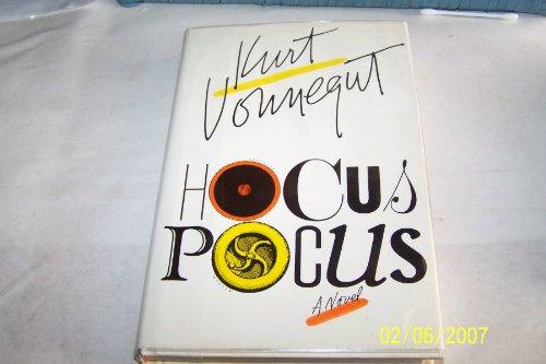 Hocus Pocus or, What's the Hurry, Son? By Kurt Vonnegut