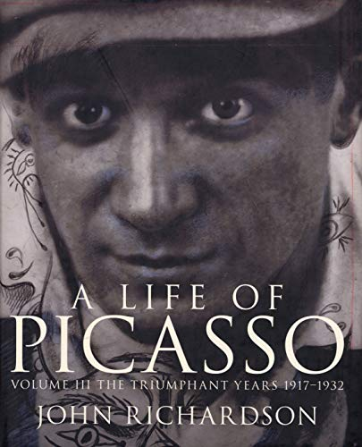 A Life Of Picasso Volume III By John Richardson