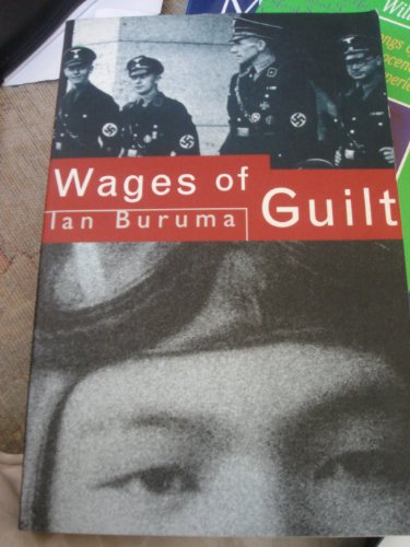 The Wages of Guilt By Ian Buruma