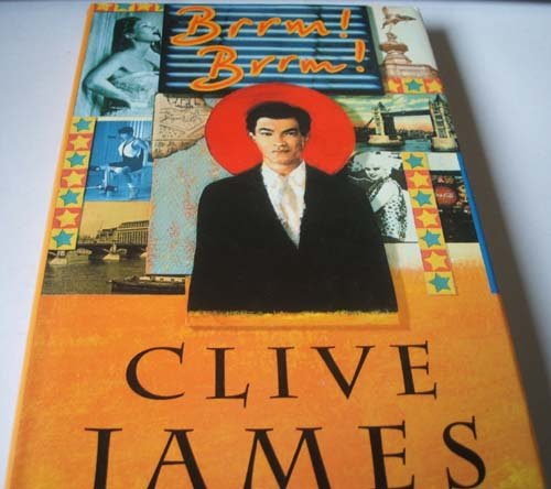 Brrm! Brrm!, or, the Man from Japan, or, Perfume at Anchorage By Clive James