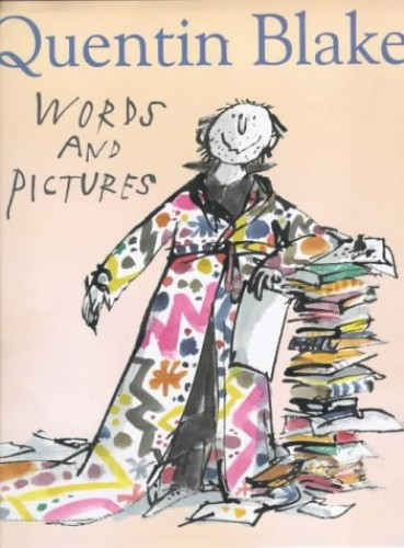 Words & Pictures By Quentin Blake