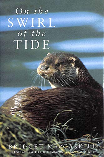 On the Swirl of the Tide By Bridget MacCaskill