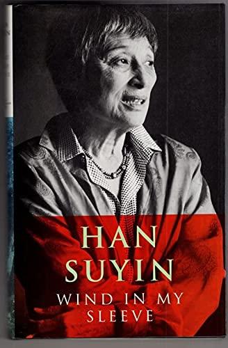 Wind in My Sleeve By Suyin Han