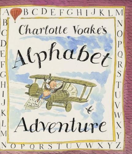 Charlotte Voake's Alphabet Adventure (A Tom Maschler book) by Charlotte Voake