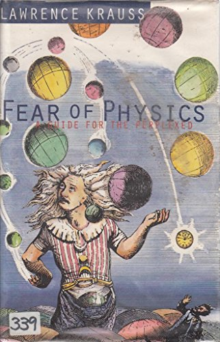 Fear of Physics By Lawrence M. Krauss