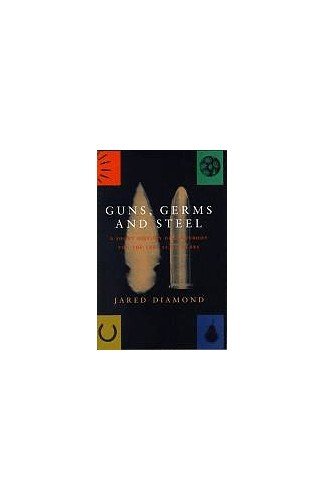 Guns, Germs and Steel By Jared M. Diamond