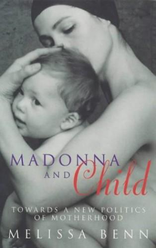 Madonna and Child By Melissa Benn