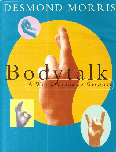Bodytalk By Desmond Morris