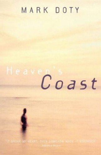 Heaven's Coast By Mark Doty