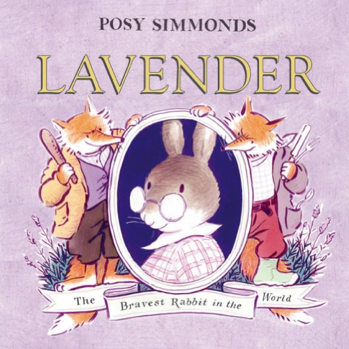 LAVENDER By Posy Simmonds