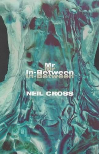 Mr. In-between By Neil Cross