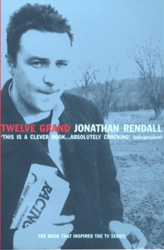 Twelve Grand By Jonathan Rendall