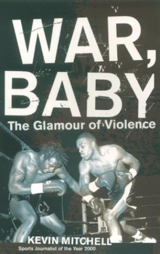 War, Baby By Kevin Mitchell
