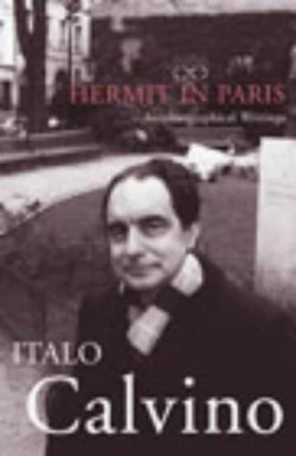 The Hermit In Paris By Italo Calvino