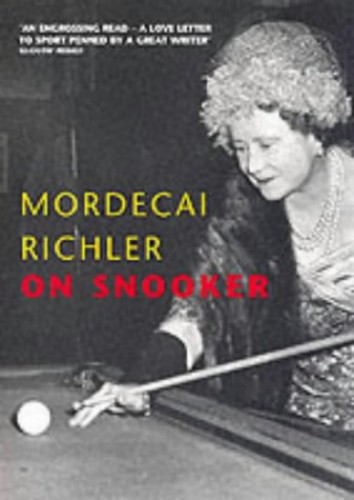 On Snooker By Mordecai Richler