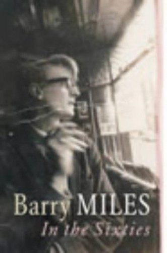 In the Sixties By Barry Miles