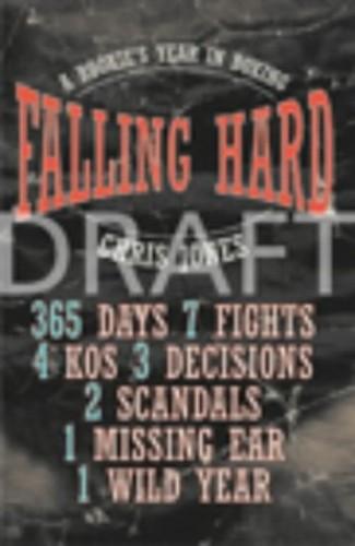 Falling Hard By Chris Jones
