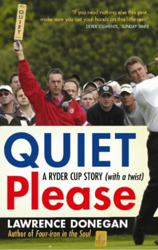Quiet Please By Lawrence Donegan