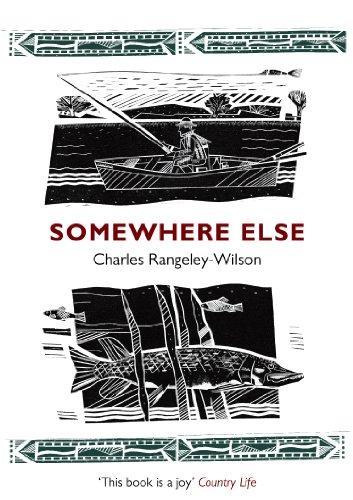 Somewhere Else By Charles Rangeley-Wilson