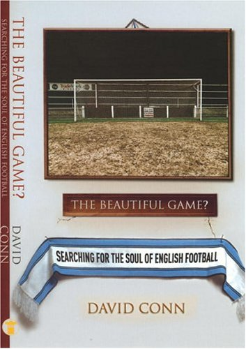 The Beautiful Game? By David Conn