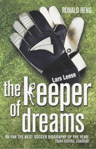 Keeper of Dreams By Ronald Reng