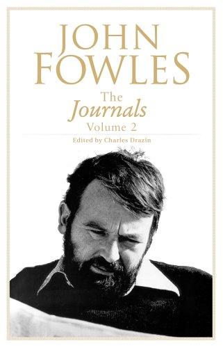 Journals Vol II By John Fowles