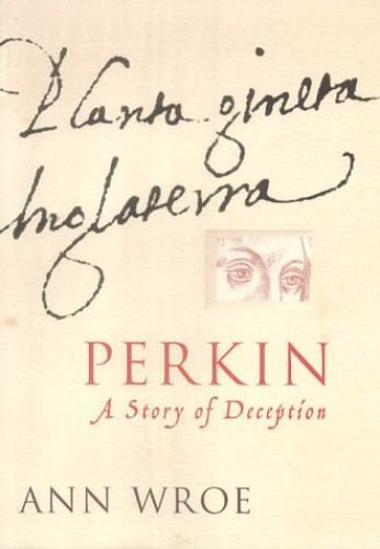 Perkin By Ann Wroe