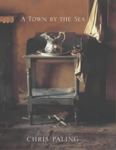 A Town By The Sea By Chris Paling